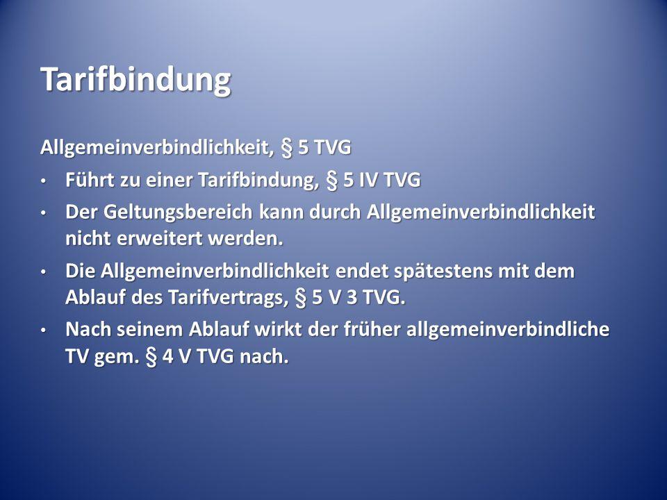 Tarifbindung Allgemeinverbindlichkeit, § 5 TVG
