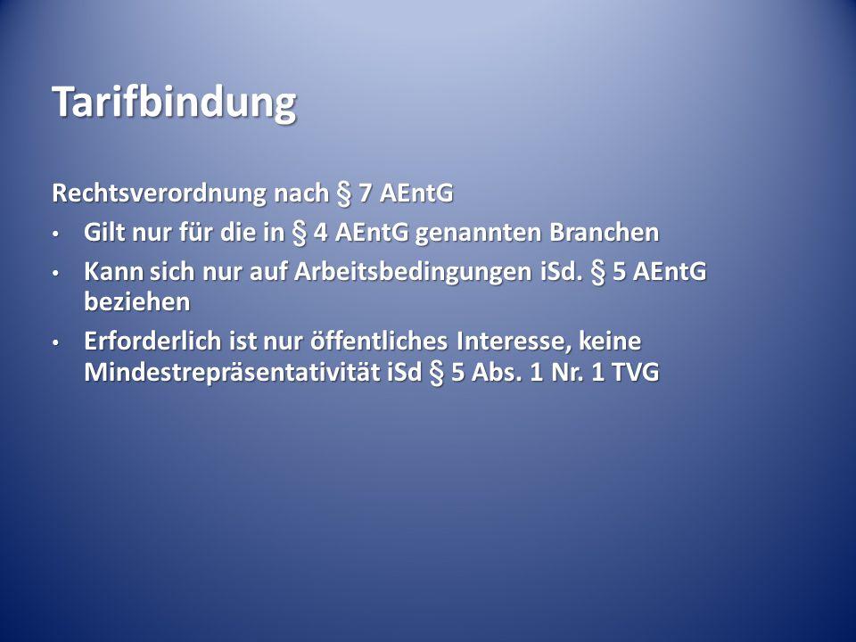 Tarifbindung Rechtsverordnung nach § 7 AEntG