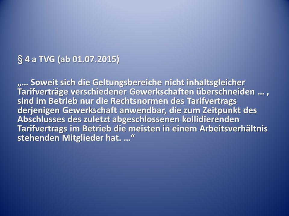 § 4 a TVG (ab 01.07.2015)