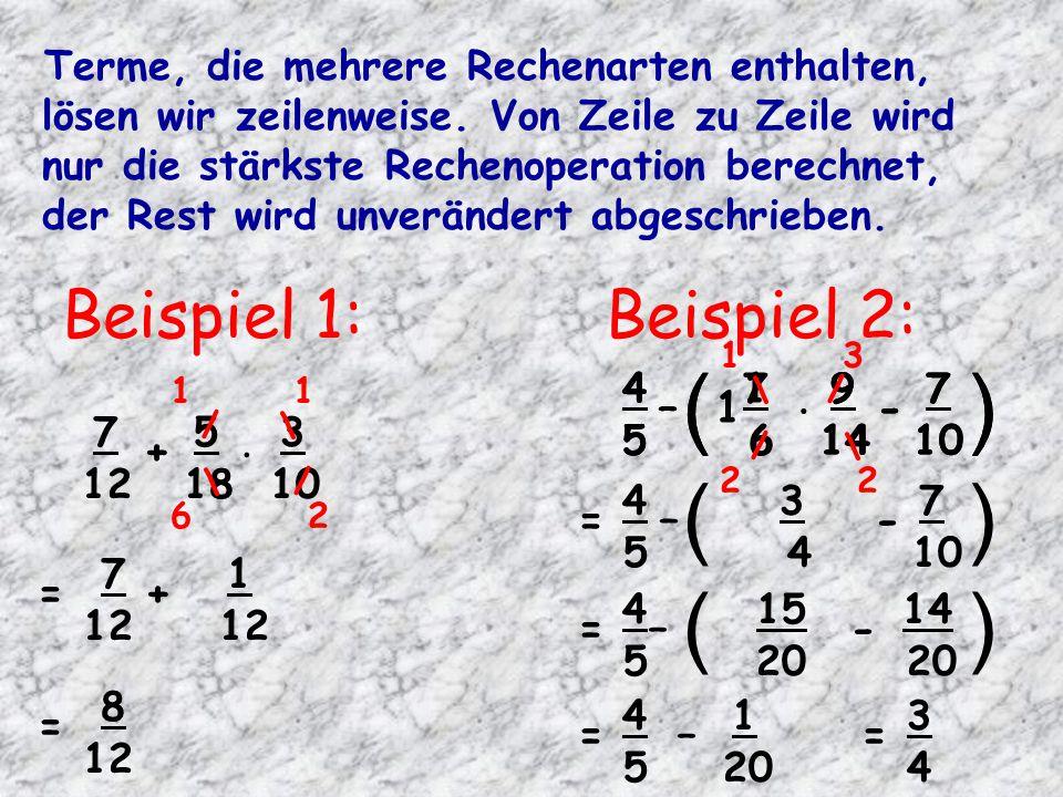 ( ) ( ) ( ) ( ) Beispiel 1: Beispiel 2: = 5 – 4 - 10 = 12 + 12