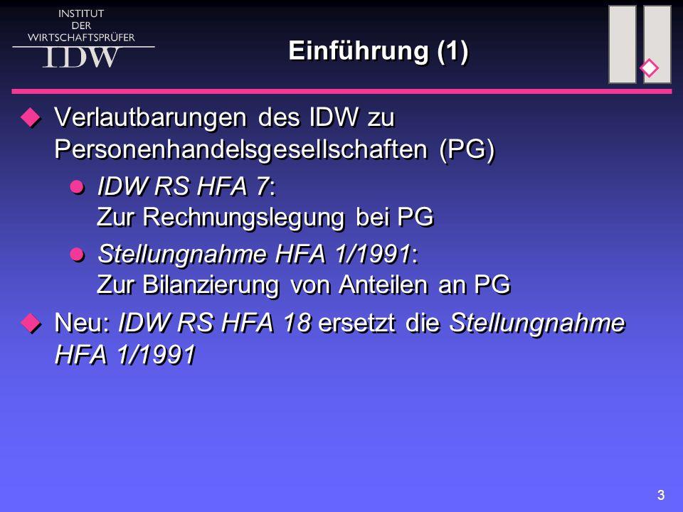 Verlautbarungen des IDW zu Personenhandelsgesellschaften (PG)