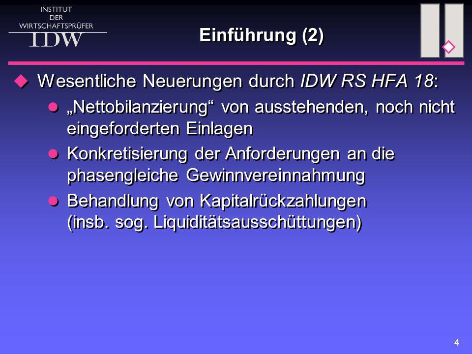 Wesentliche Neuerungen durch IDW RS HFA 18: