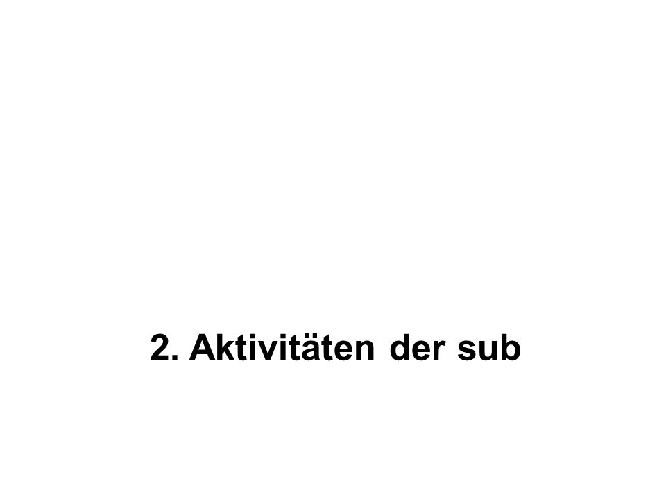 2. Aktivitäten der sub