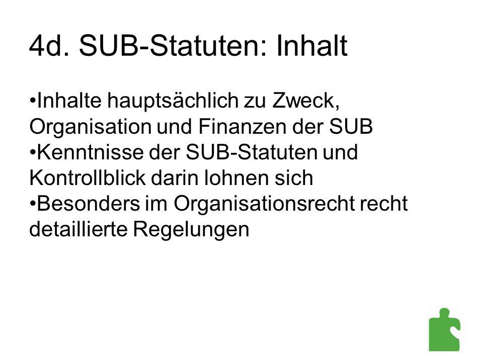 4d. SUB-Statuten: Inhalt