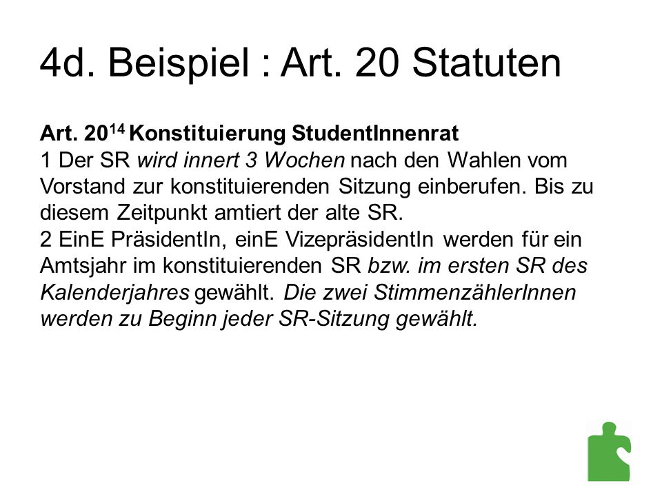 4d. Beispiel : Art. 20 Statuten