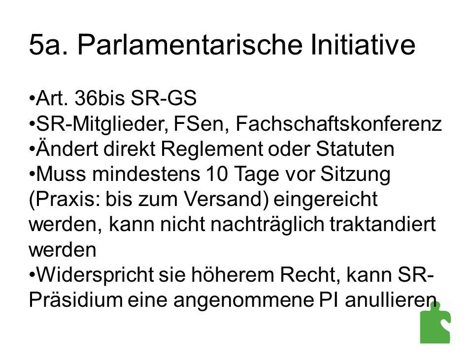 5a. Parlamentarische Initiative