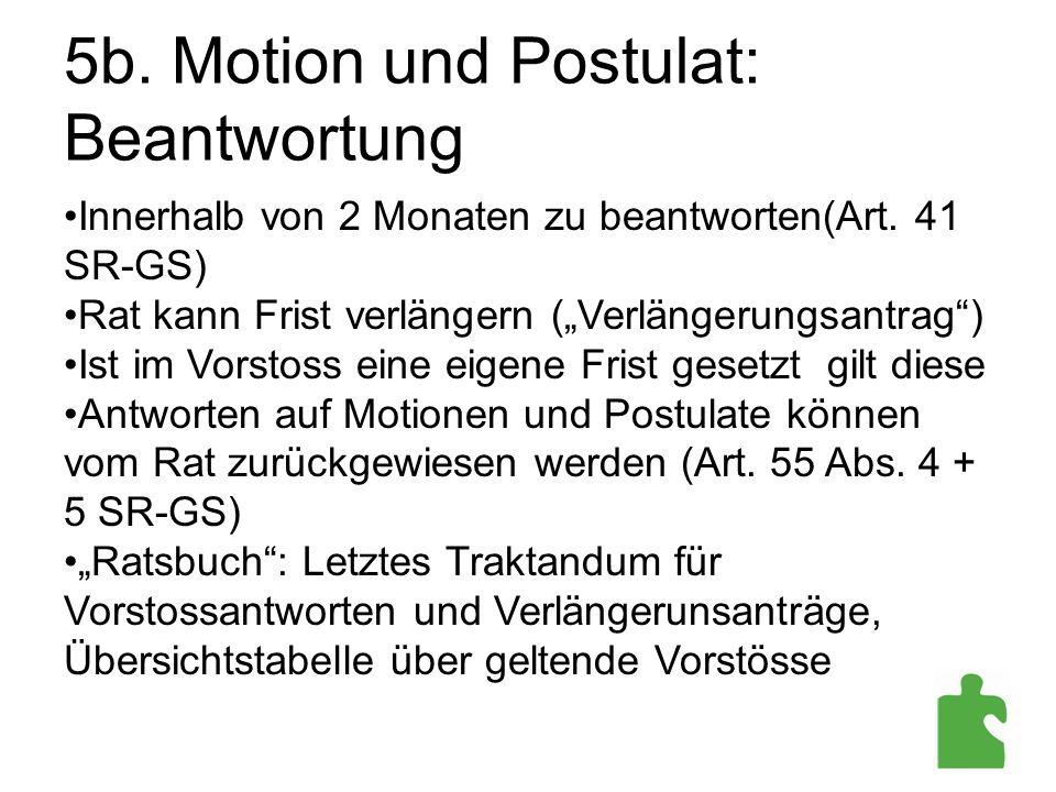 5b. Motion und Postulat: Beantwortung
