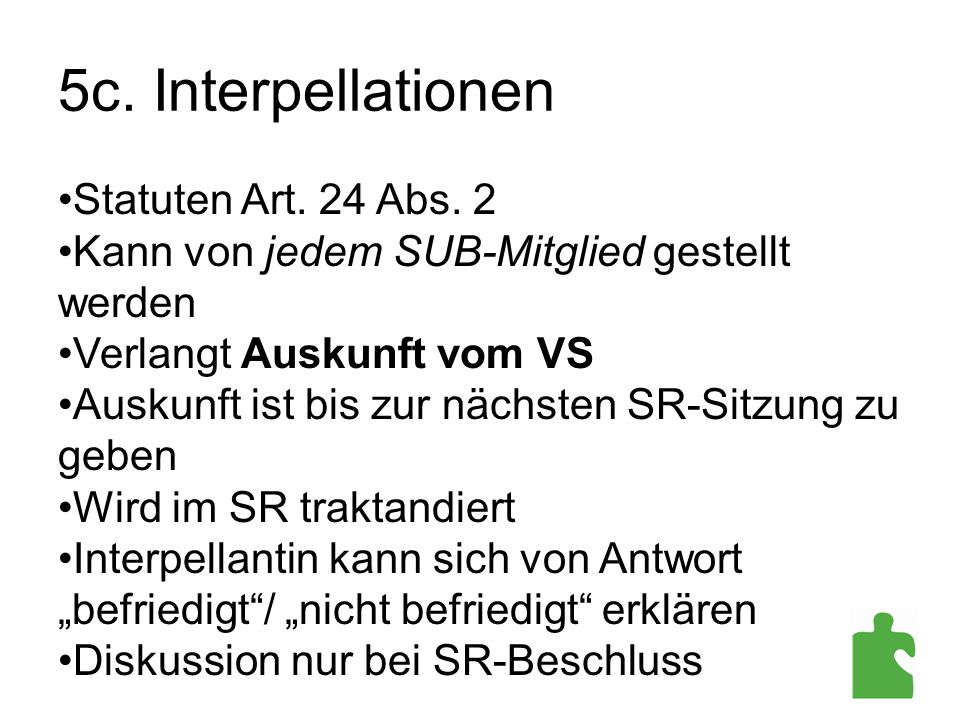 5c. Interpellationen Statuten Art. 24 Abs. 2