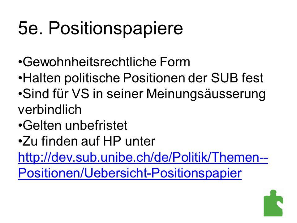 5e. Positionspapiere Gewohnheitsrechtliche Form