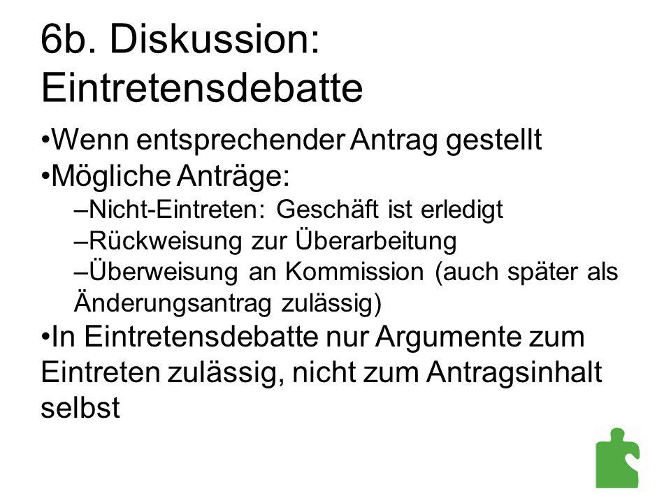 6b. Diskussion: Eintretensdebatte