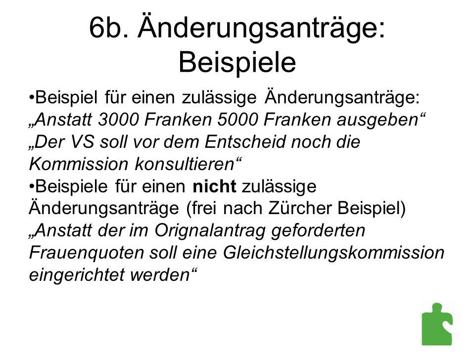 6b. Änderungsanträge: Beispiele
