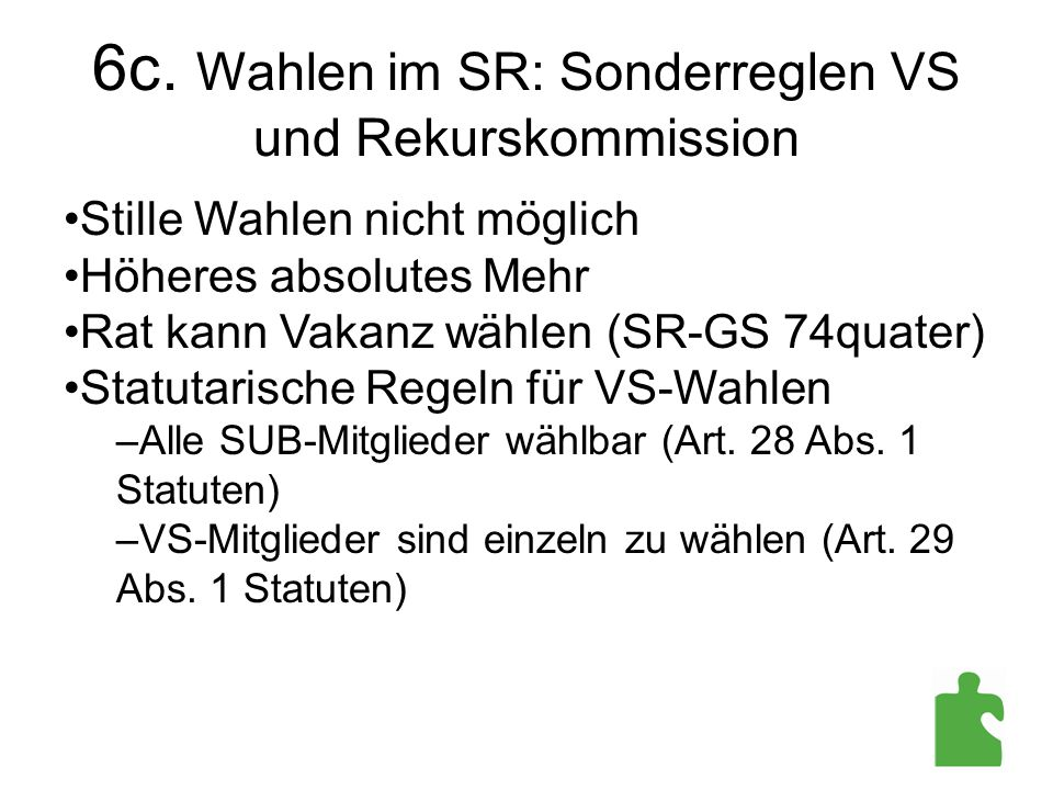 6c. Wahlen im SR: Sonderreglen VS und Rekurskommission
