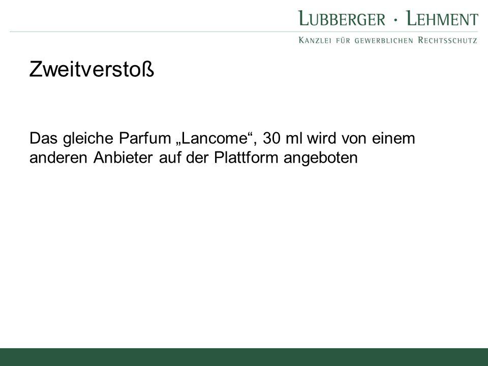 """Zweitverstoß Das gleiche Parfum """"Lancome , 30 ml wird von einem anderen Anbieter auf der Plattform angeboten."""