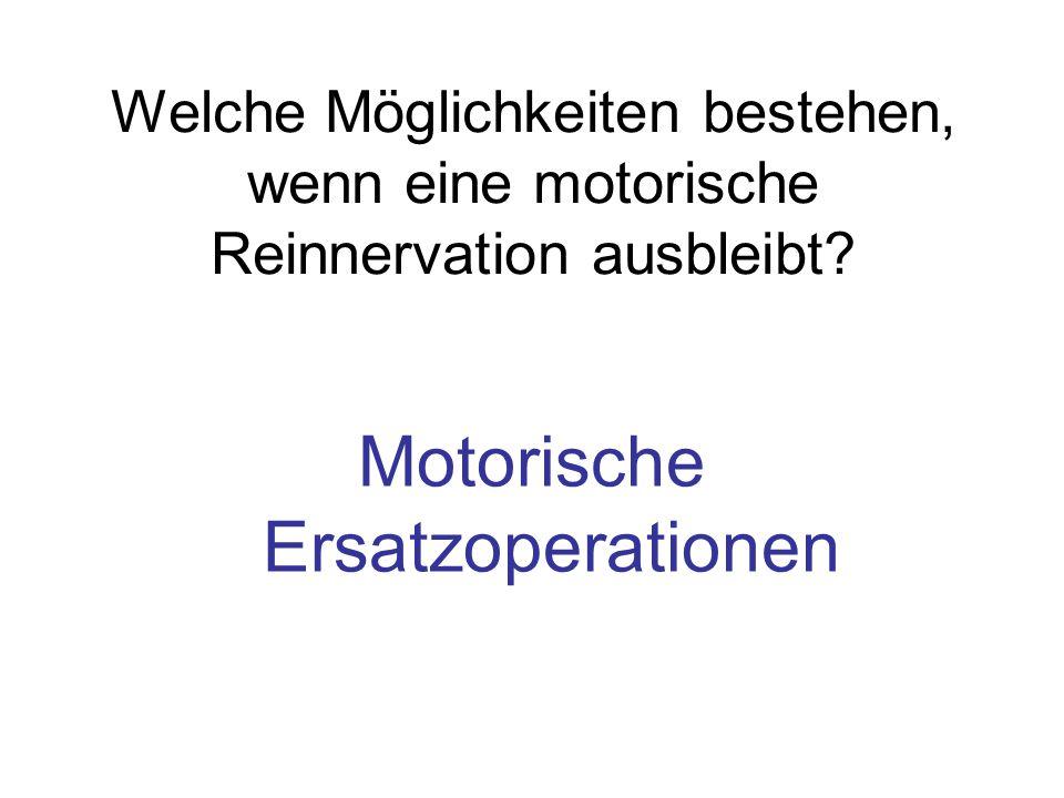 Motorische Ersatzoperationen