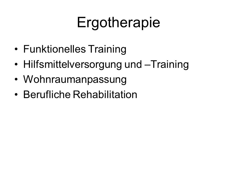 Ergotherapie Funktionelles Training