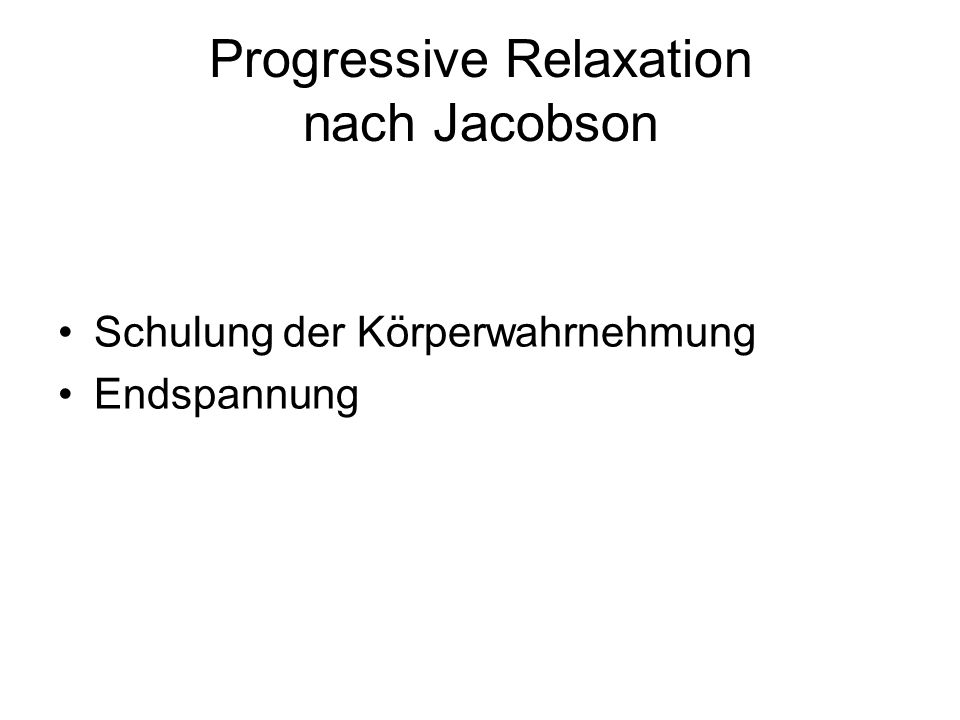 Progressive Relaxation nach Jacobson
