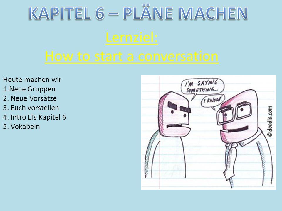 Lernziel: How to start a conversation