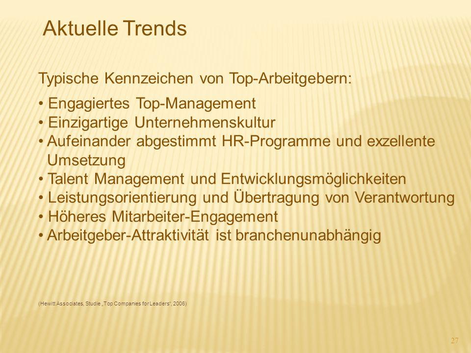 Aktuelle Trends Typische Kennzeichen von Top-Arbeitgebern: