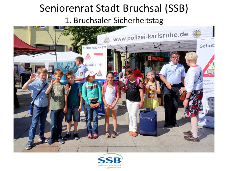 Seniorenrat Stadt Bruchsal (SSB) 1. Bruchsaler Sicherheitstag