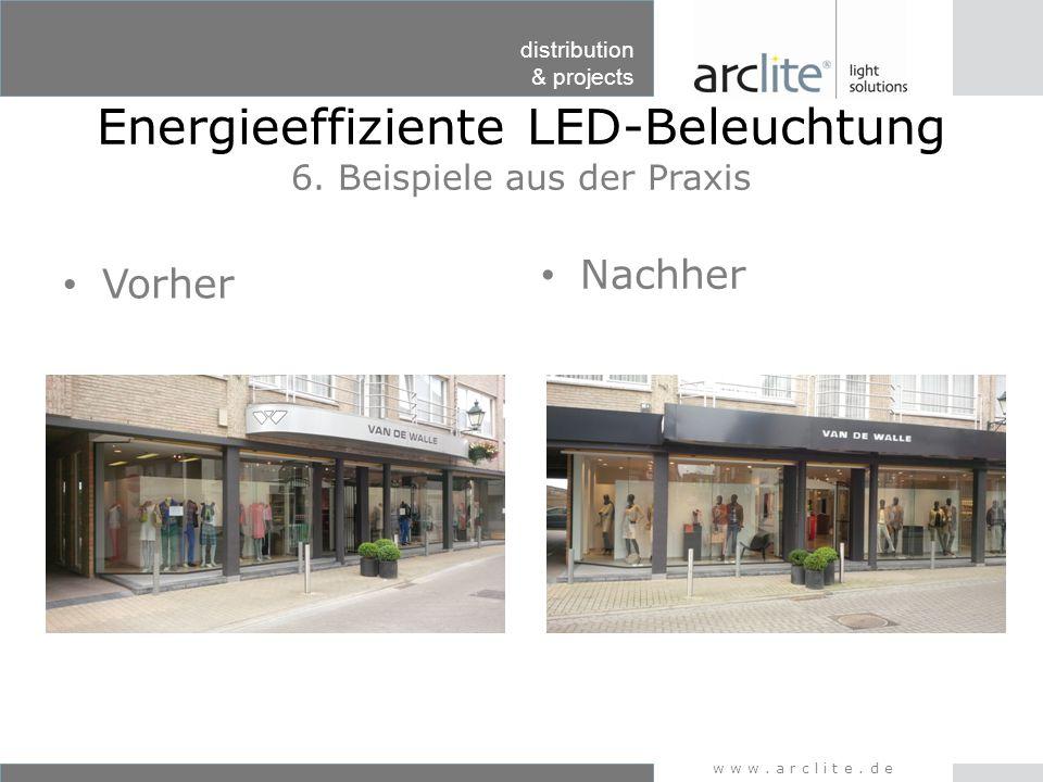 Energieeffiziente LED-Beleuchtung 6. Beispiele aus der Praxis