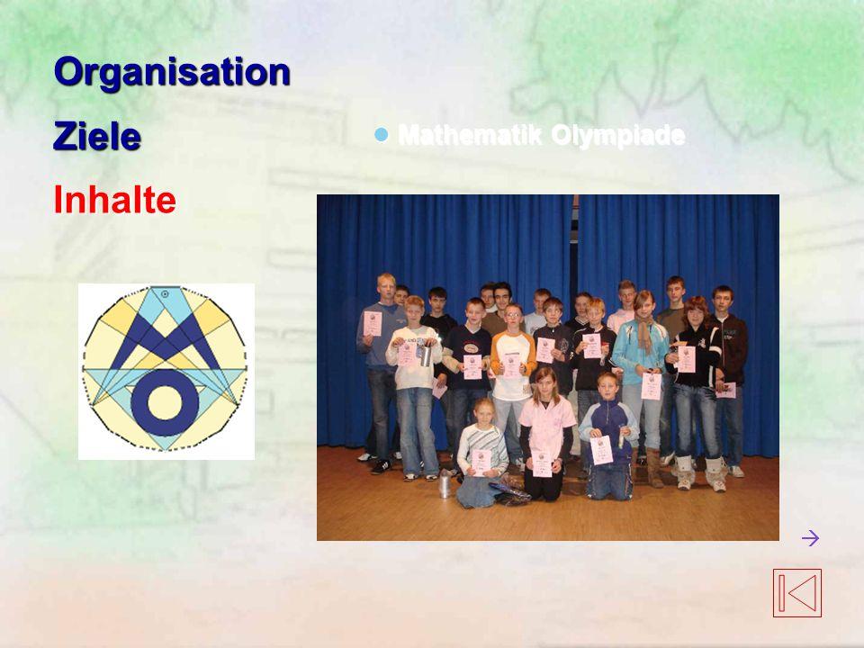 Organisation Ziele Inhalte Mathematik Olympiade 