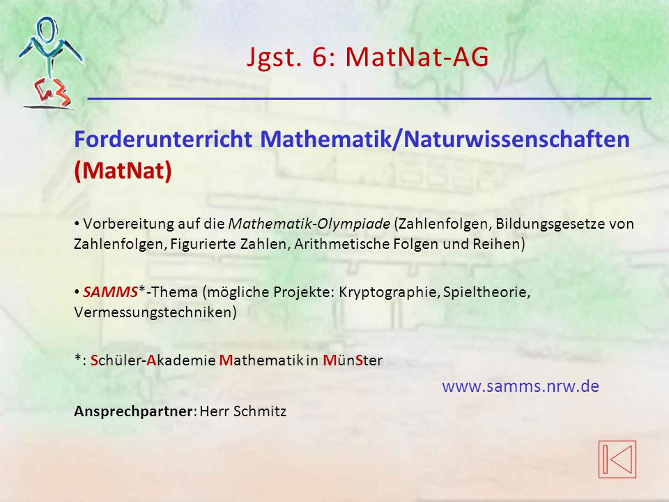 Jgst. 6: MatNat-AG Forderunterricht Mathematik/Naturwissenschaften (MatNat)