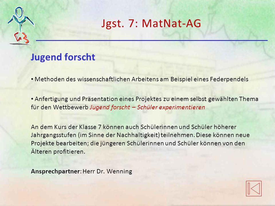 Jgst. 7: MatNat-AG Jugend forscht
