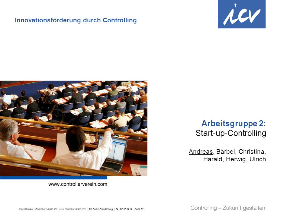Arbeitsgruppe 2: Start-up-Controlling