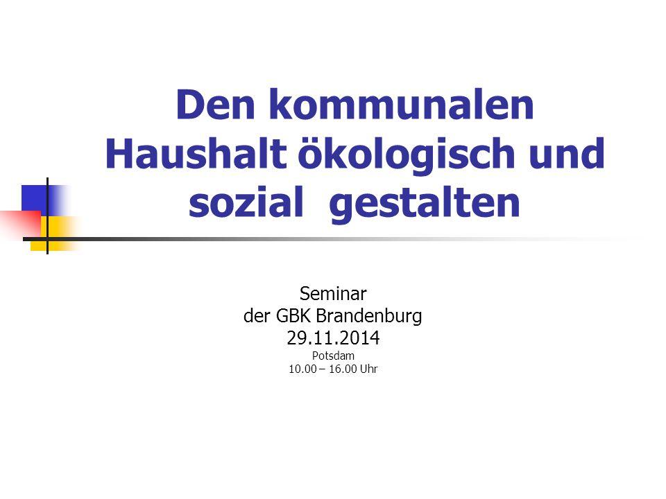 Den kommunalen Haushalt ökologisch und sozial gestalten