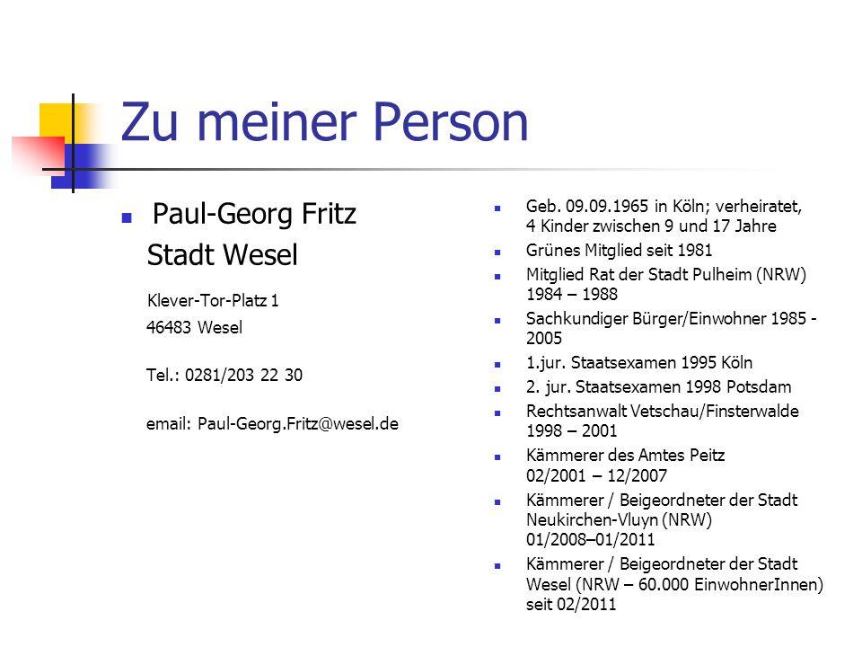 Zu meiner Person Paul-Georg Fritz Stadt Wesel Klever-Tor-Platz 1