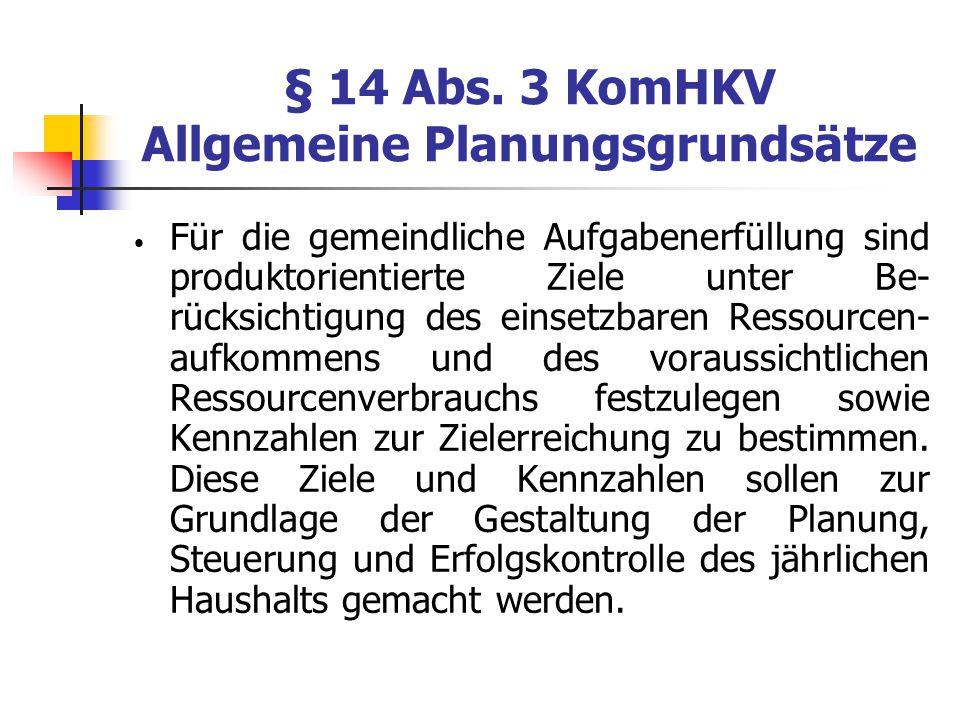 § 14 Abs. 3 KomHKV Allgemeine Planungsgrundsätze