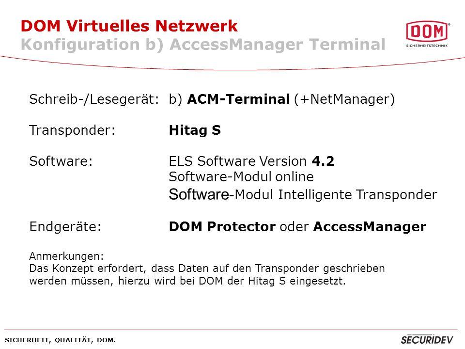 DOM Virtuelles Netzwerk Konfiguration b) AccessManager Terminal