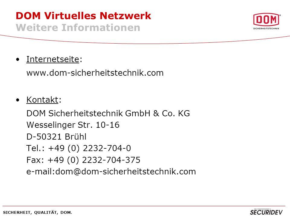 DOM Virtuelles Netzwerk Weitere Informationen