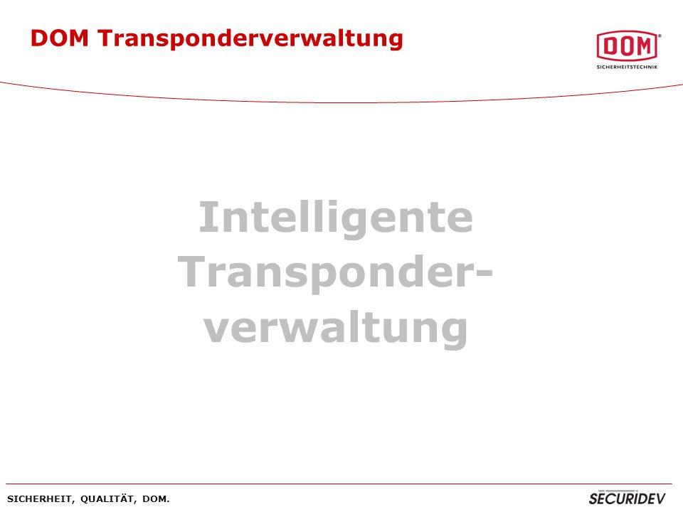 Intelligente Transponder- verwaltung