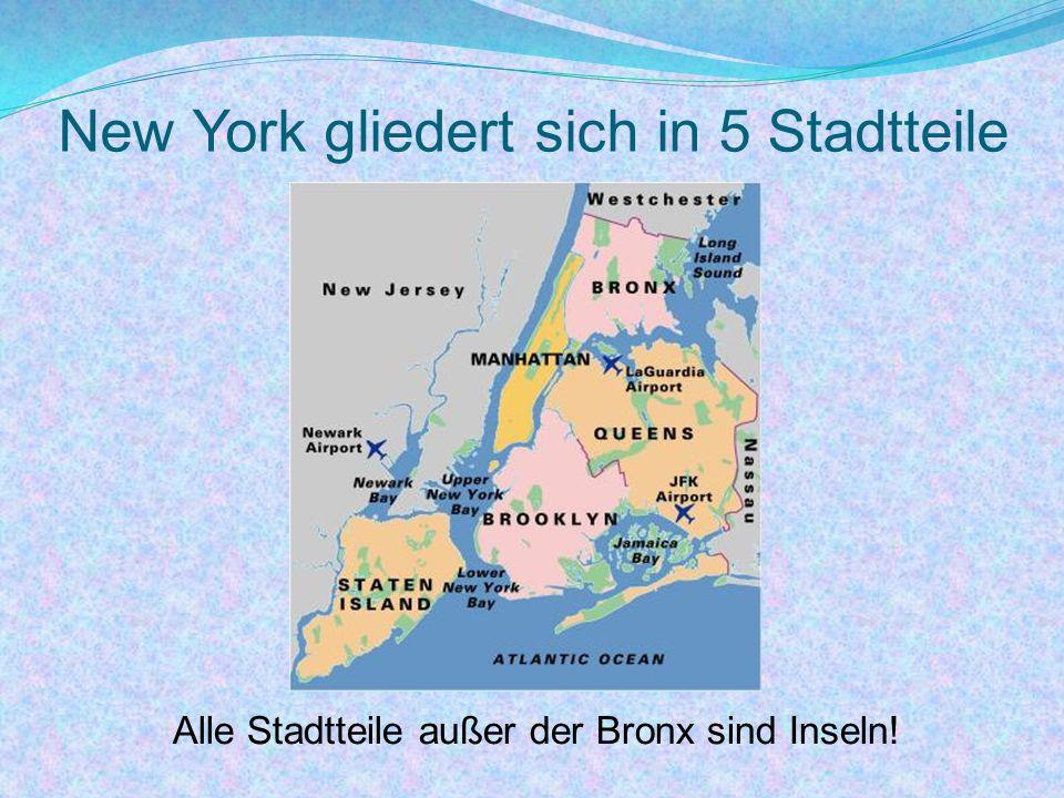 New York gliedert sich in 5 Stadtteile