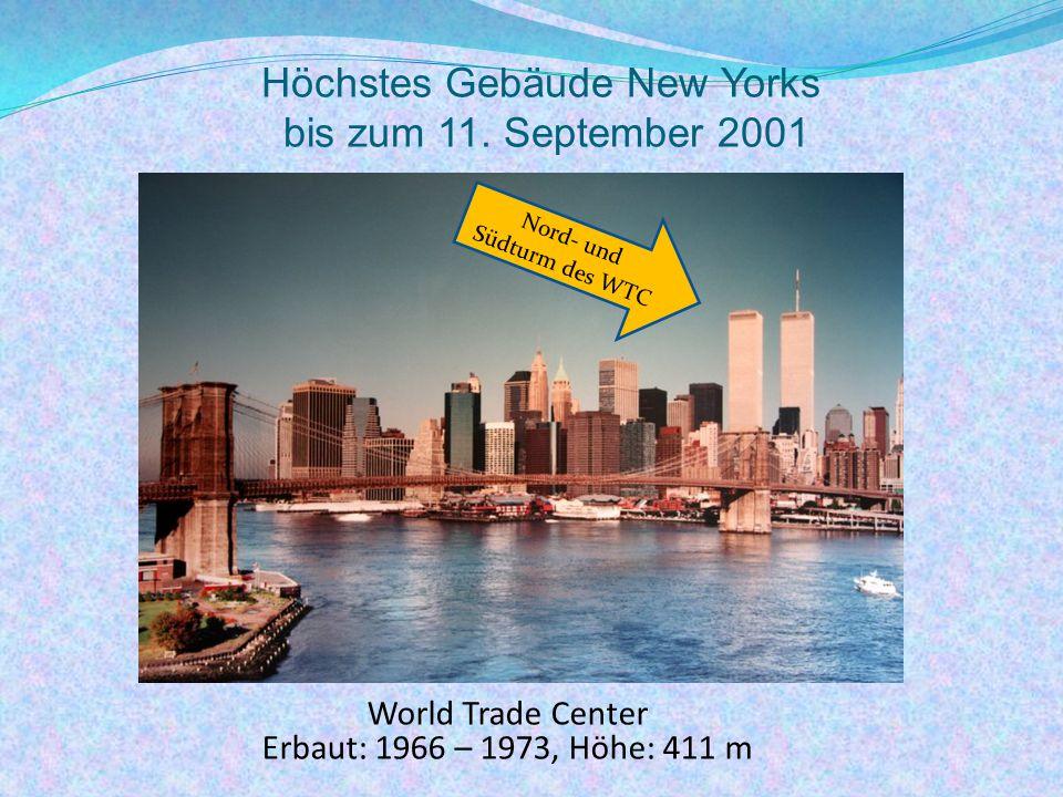 Höchstes Gebäude New Yorks bis zum 11. September 2001