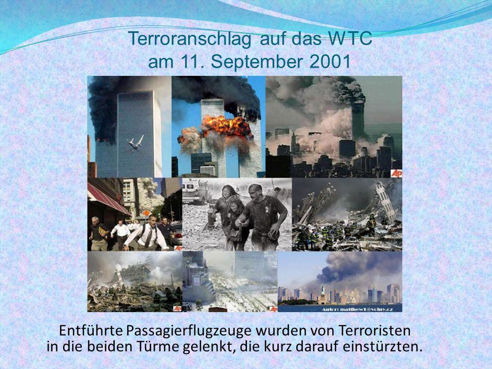 Terroranschlag auf das WTC am 11. September 2001