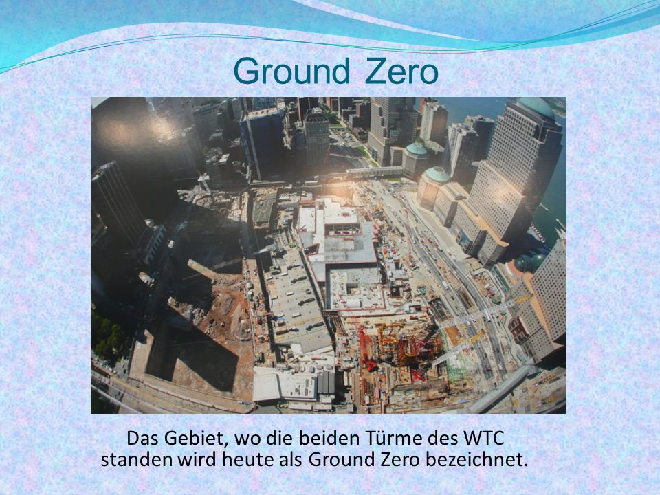 Ground Zero Das Gebiet, wo die beiden Türme des WTC