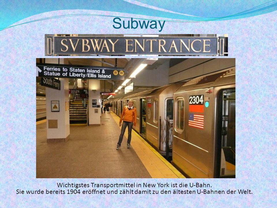Wichtigstes Transportmittel in New York ist die U-Bahn.