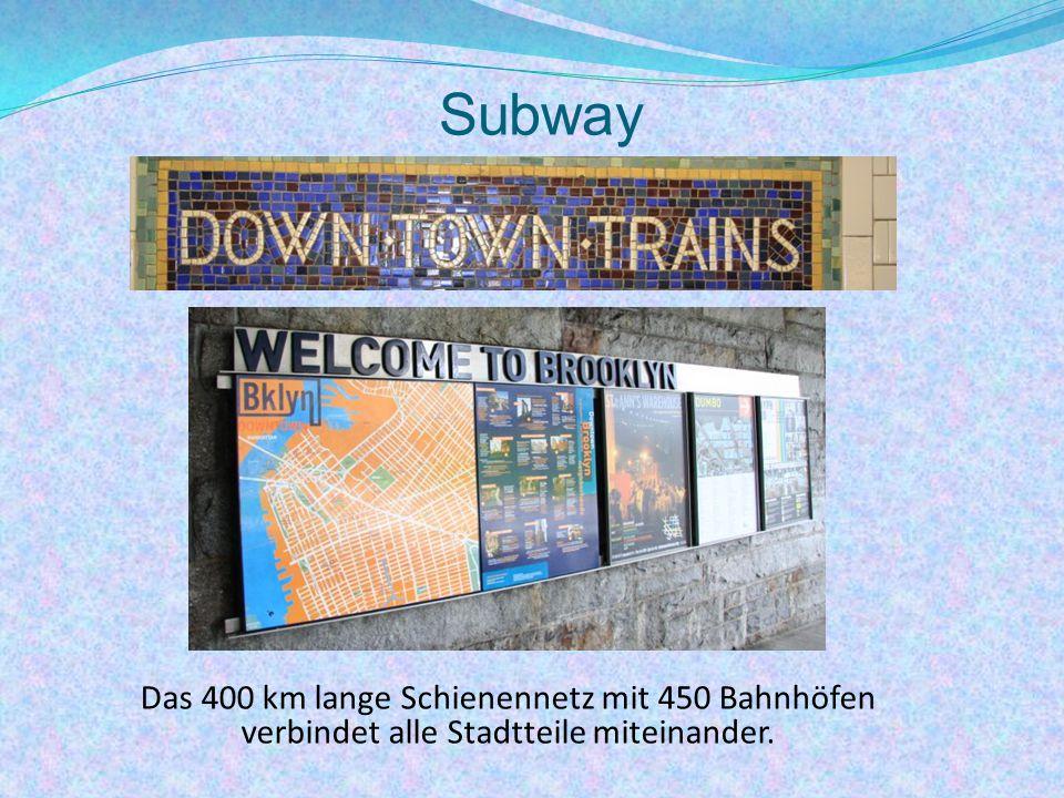 Subway Das 400 km lange Schienennetz mit 450 Bahnhöfen