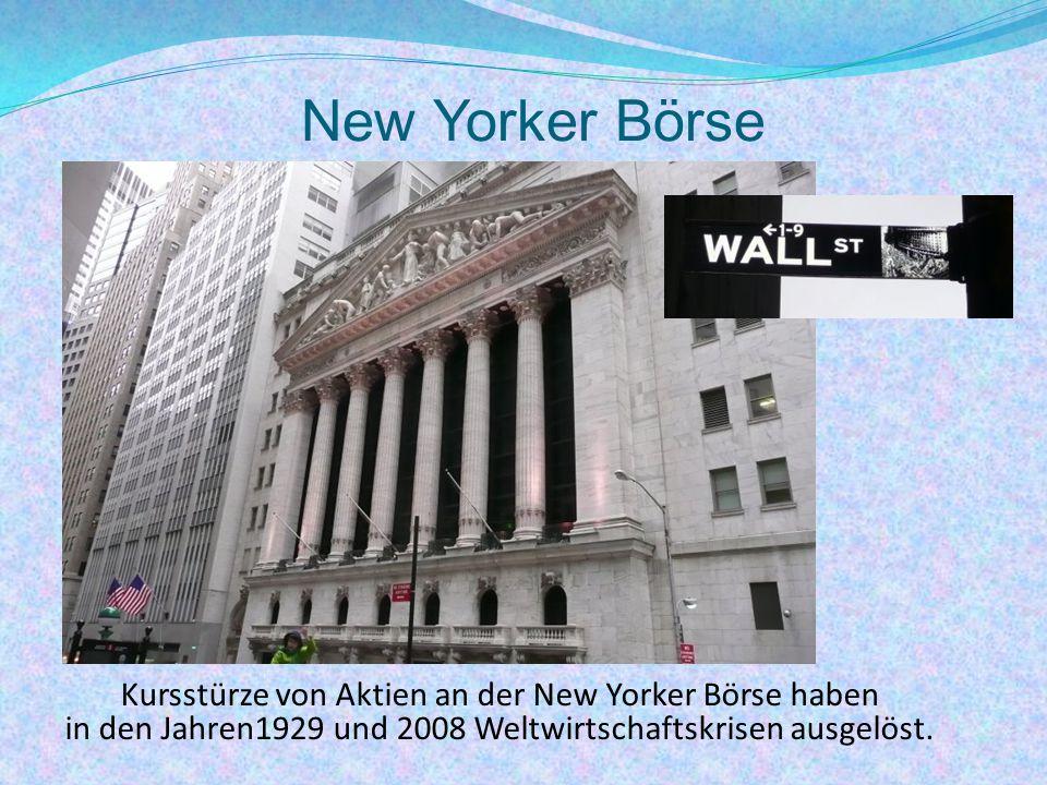 New Yorker Börse Kursstürze von Aktien an der New Yorker Börse haben