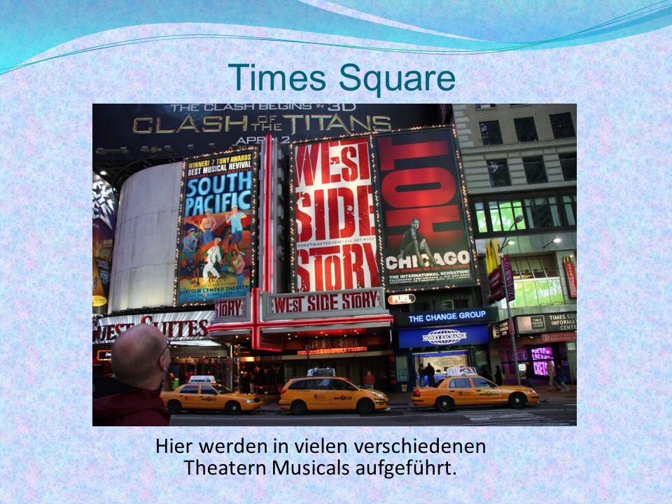 Times Square Hier werden in vielen verschiedenen