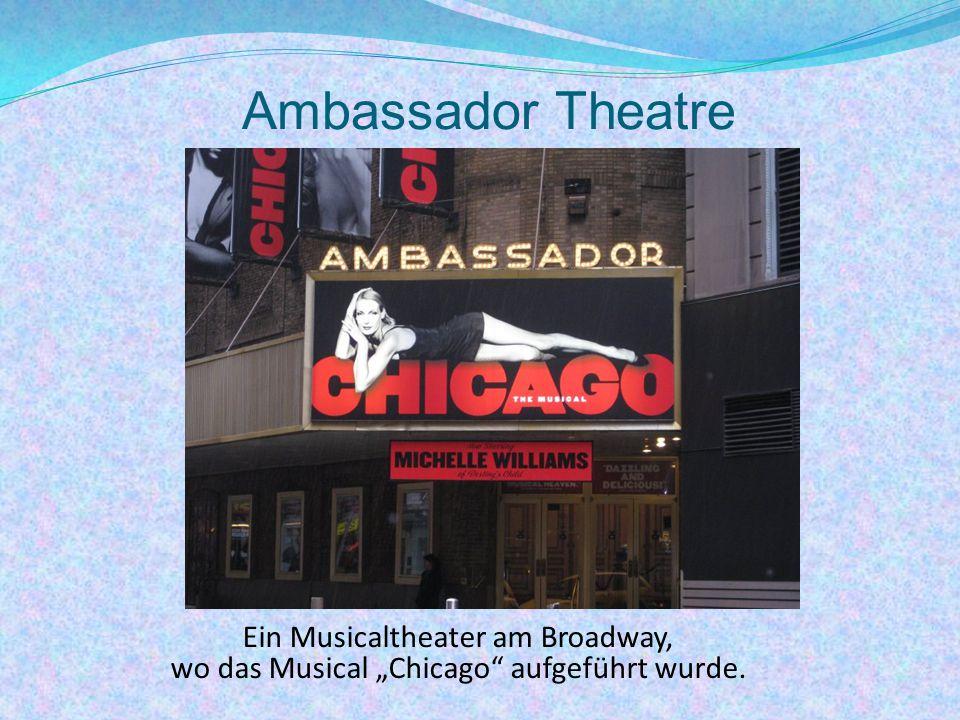 Ambassador Theatre Ein Musicaltheater am Broadway,