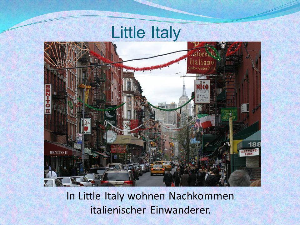 Little Italy In Little Italy wohnen Nachkommen