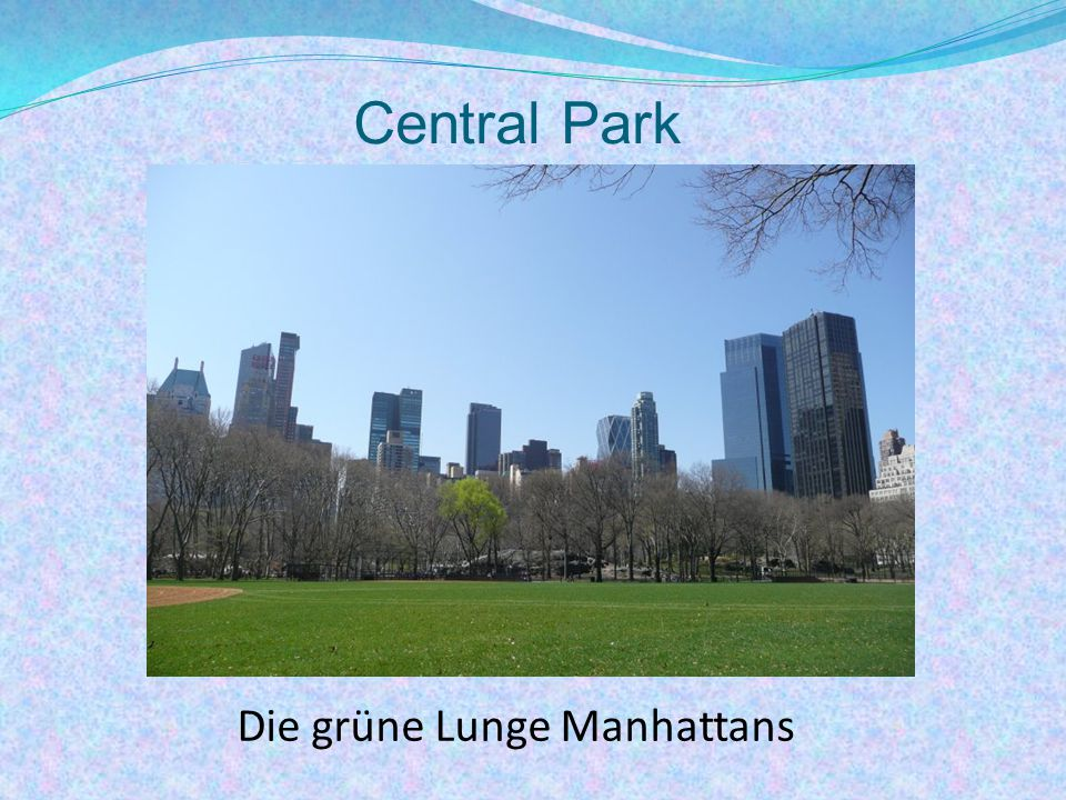 Die grüne Lunge Manhattans