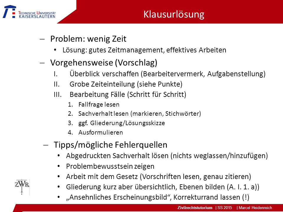 Klausurlösung Problem: wenig Zeit Vorgehensweise (Vorschlag)