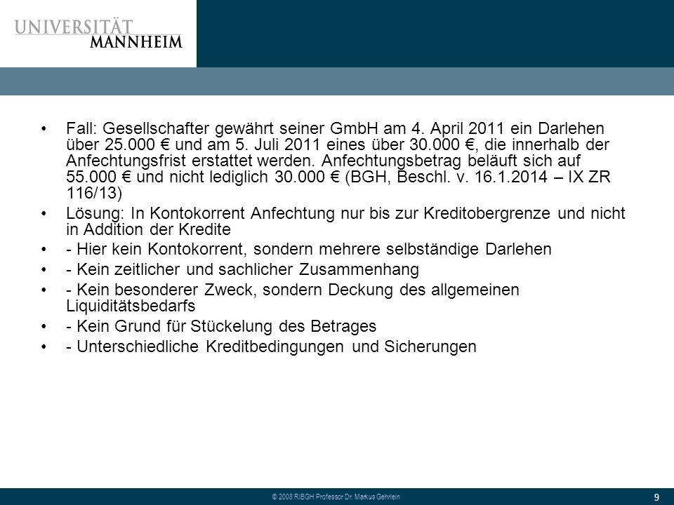 Fall: Gesellschafter gewährt seiner GmbH am 4