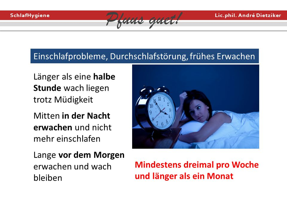 Einschlafprobleme, Durchschlafstörung, frühes Erwachen