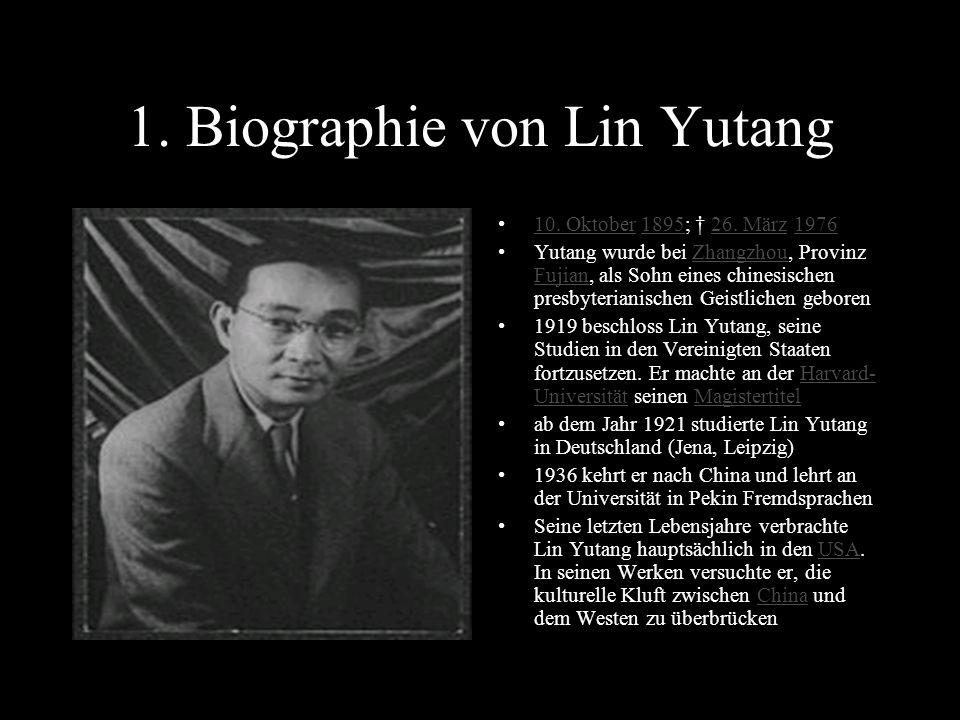 1. Biographie von Lin Yutang