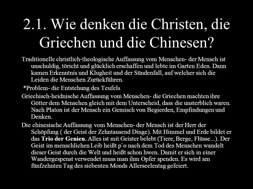 2.1. Wie denken die Christen, die Griechen und die Chinesen